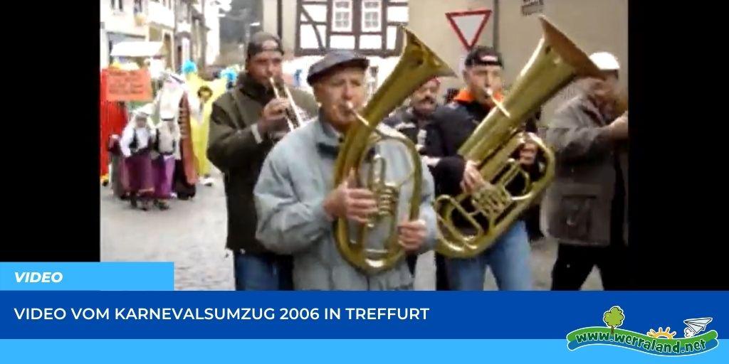 Read more about the article Werraland.net vor Ort – Video vom Karnevalsumzug 2006 in Treffurt