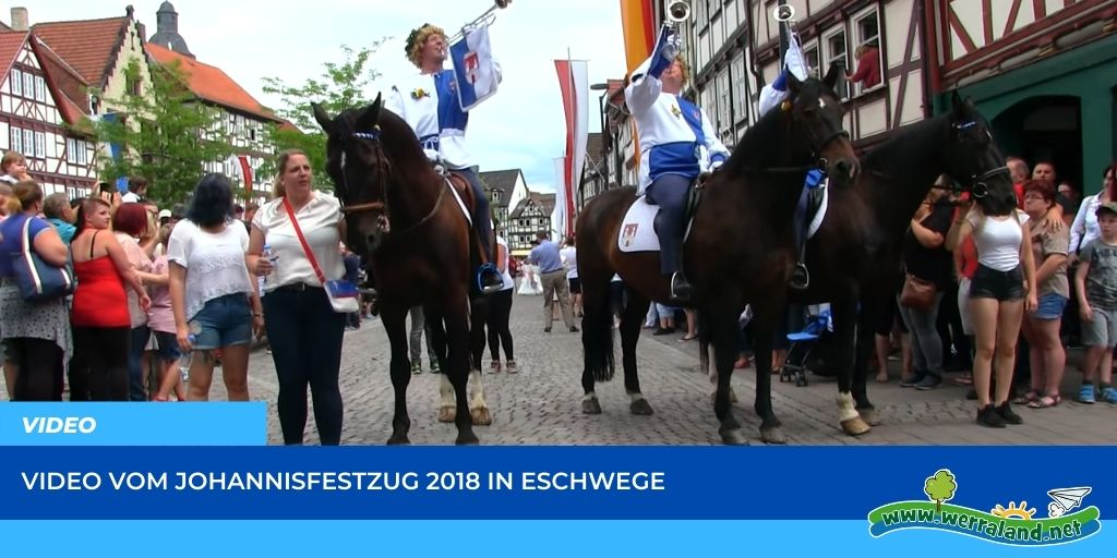 Read more about the article Werraland.net vor Ort – Video vom Johannisfest-Festzug 2018 in Eschwege
