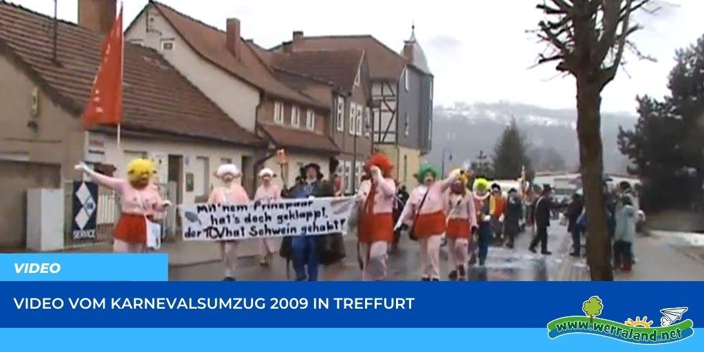 Read more about the article Werraland.net vor Ort – Video vom Karnevalsumzug 2009 in Treffurt