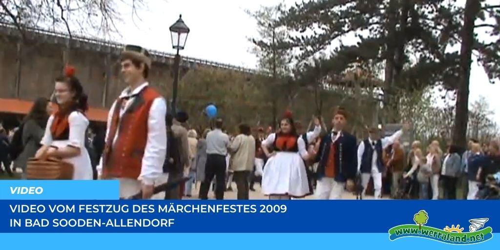 Read more about the article Werraland.net vor Ort – Video vom Festzug des Märchenfests 2009 in Bad Sooden-Allendorf