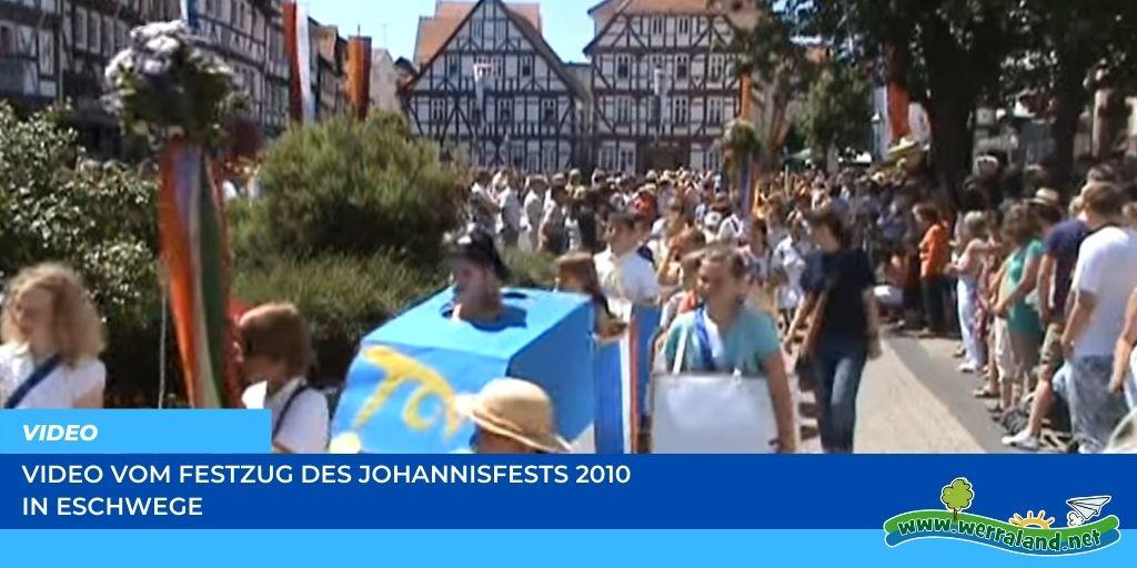 Read more about the article Werraland.net vor Ort – Video vom Johannisfest-Festzug 2010 in Eschwege