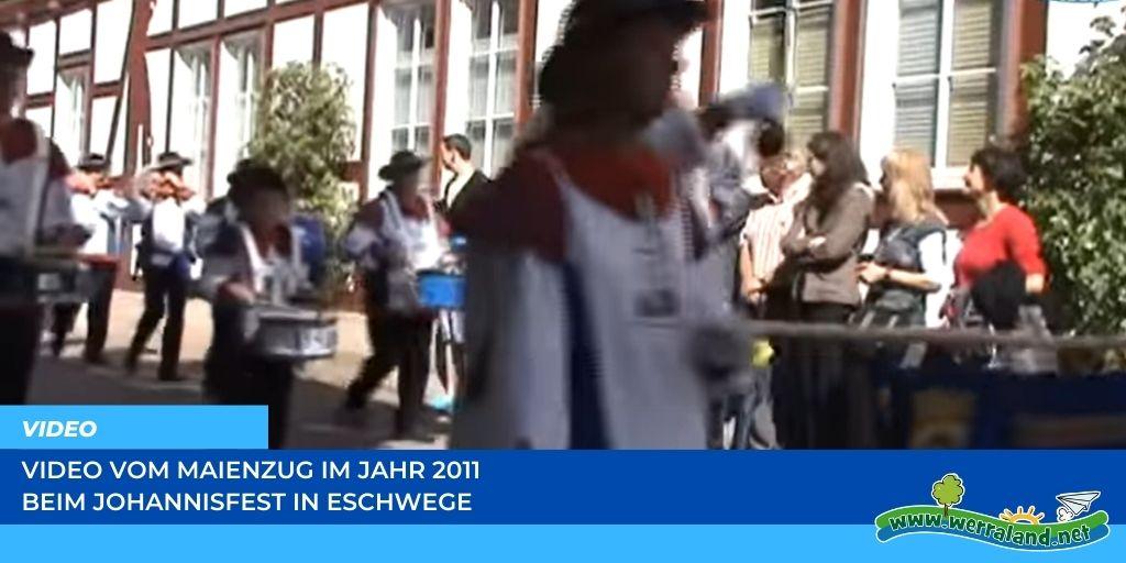 Read more about the article Werraland.net vor Ort – Video vom Maienzug beim Johannisfest 2011 in Eschwege