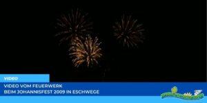 Read more about the article Werraland.net vor Ort – Video vom Feuerwerk beim Johannisfest 2009 in Eschwege